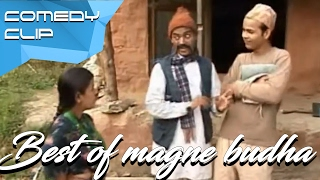 Best of Magne Budha : Part 1    Nepal Comedy    Compilation