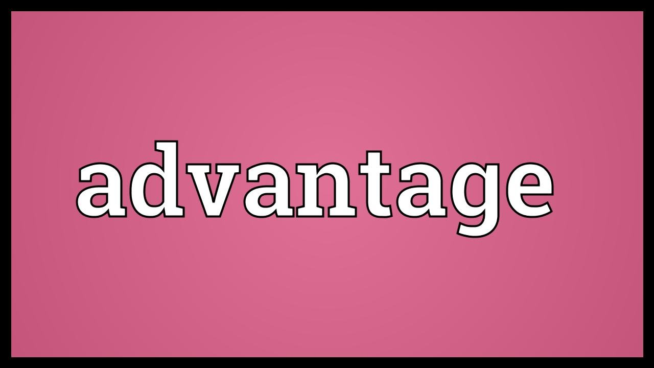 Advantage is what is Meaning, synonyms and interpretation 16