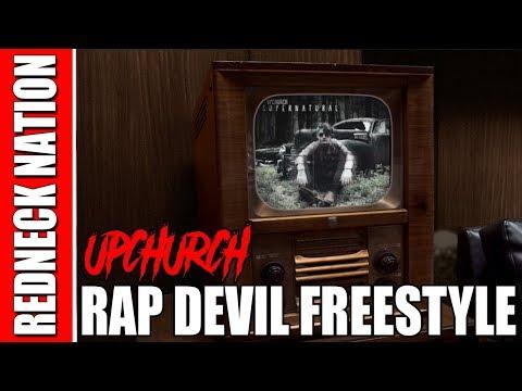 Upchurch Rap Devil freestyle REMIX