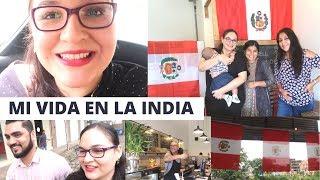 Peruanos en India celebrando la Independencia del Peru. Mi vida en la India