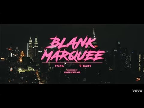 yuna---blank-marquee-ft.-g-eazy-8d-(use-headphone)