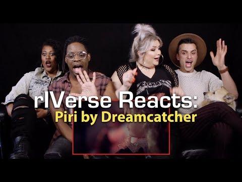 RIVerse Reacts: Piri By Dreamcatcher - M/V Reaction