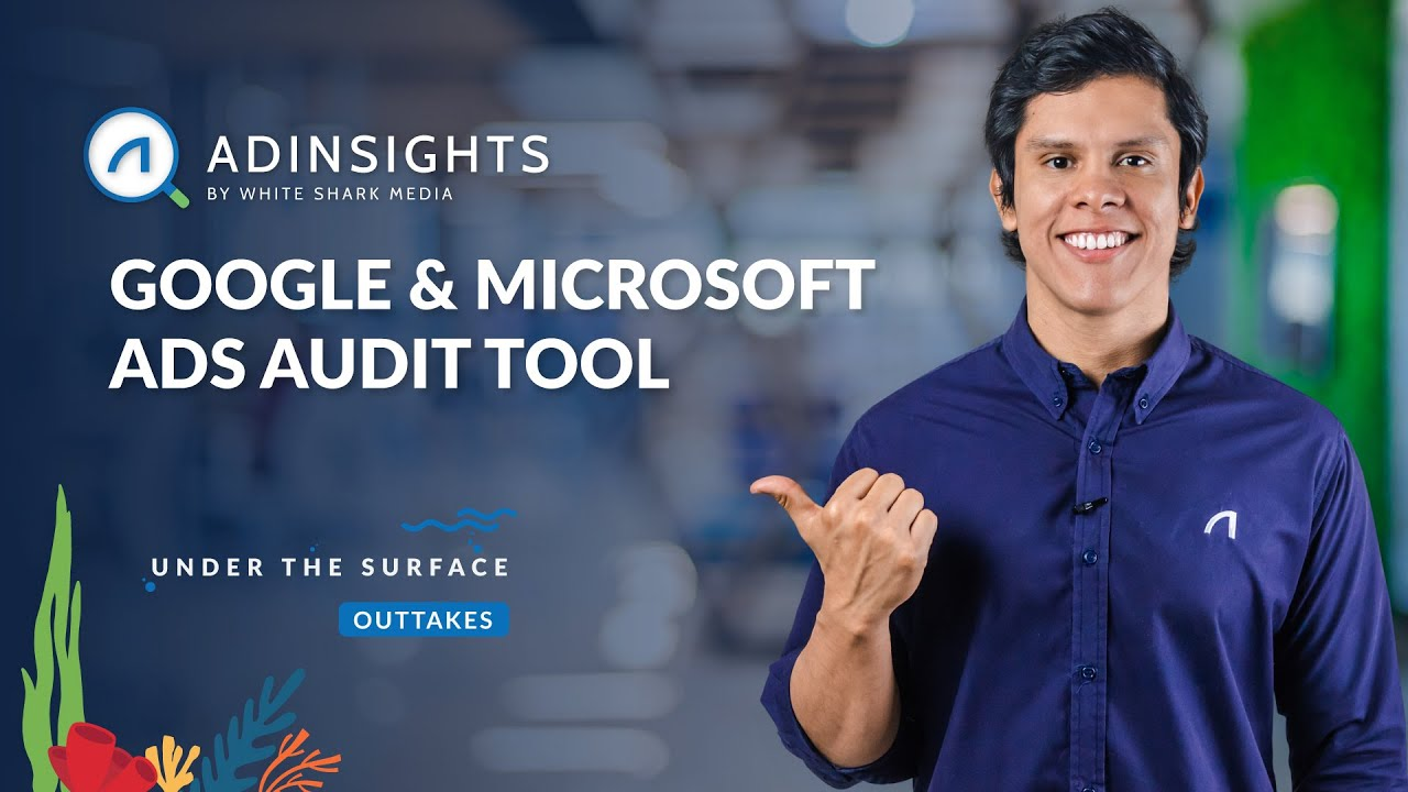 How to Audit Your Google Ads and Microsoft Advertising Accounts in Less Than 5 Minutes