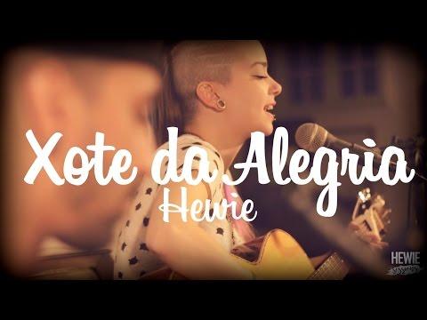 Hewie - Xote da Alegria (Falamansa)