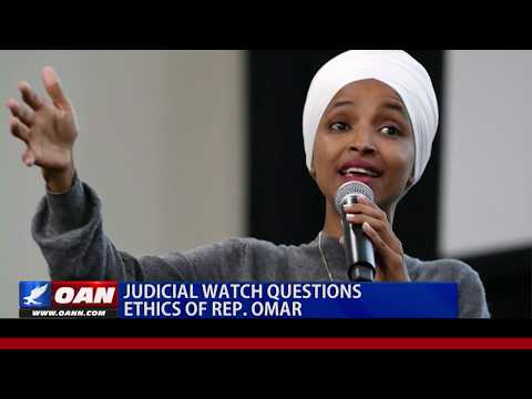 Judicial Watch questions ethics of Rep. Ilhan Omar