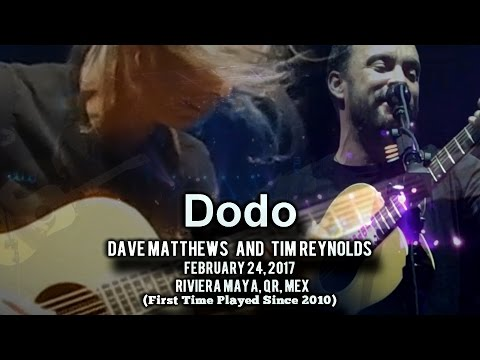 Get Dodo - Dave Matthews & Tim Reynolds - 2/24/17 - [Multicam/AudMix] - Mexico - (First Dodo since '10) Screenshots