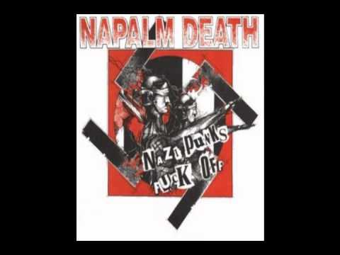 Napalm Death-Nazi Punks Fuck Off (FFO: Phil Anselmo)
