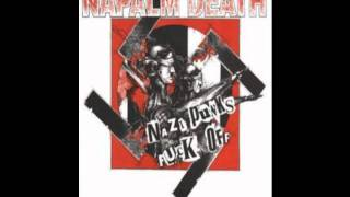 Watch Napalm Death Nazi Punks Fuck Off video