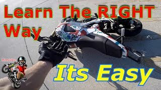 Top 5 Things You Need To Wheelie A Motorcycle!  Learn To Stunt!