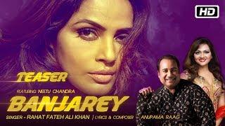Banjarey | Teaser | Rahat Fateh Ali Khan | Anupama Raag ft Neetu Chandra | Releasing 08 Nov 2017