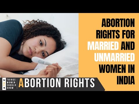 Abortion Rights For Married And Unmarried Women In India - YouTube