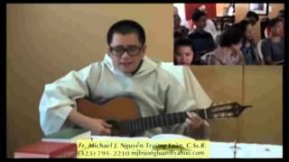 Ca ngợi, Tạ Ơn, Chúc Tụng Thiên Chúa, 14-09-2012.  Cha Nguyễn Trường Luân