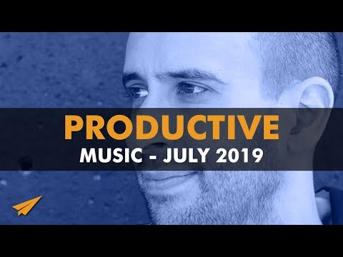 Productive Music Playlist | 1.5 Hour Mix | July 2019 | #EntVibes