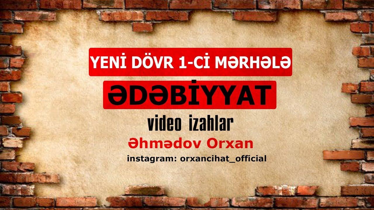 ƏDƏBİYYAT - Yeni dövr birinci mərhələ XVII-XVIII əsr (MİQ 2019)