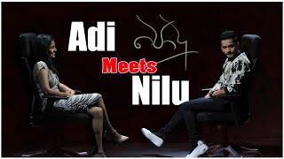 Adi meets Nilu | Randika Gunathilake & Lahiruni Salwathura Interview Thumbnail
