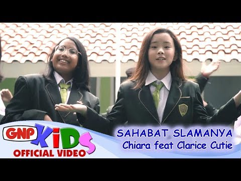 Sahabat Slamanya - Chiara Feat Clarice Cutie
