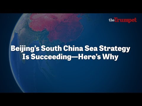 Beijing's South China Sea Strategy Is Succeeding—Here's Why