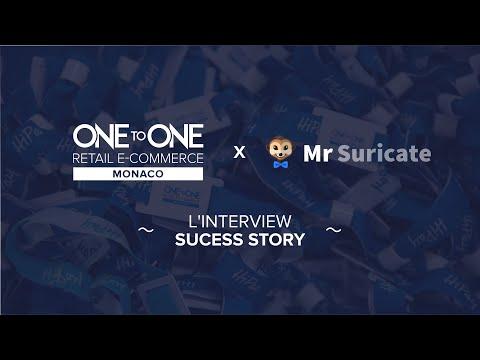 Événement E-Commerce - L'interview Sucess Story One to One Monaco (Mr Suricate)