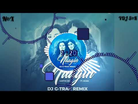 Naagin   Remix   Aastha Gill   Ft. Akasa   DJ G - Trak   AIDC   ABDC   HOUSE OF NRX   BDM HOUSE   OUT