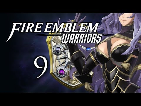 "Part 9: Let's Play Fire Emblem Warriors - ""Did Camilla's Jugs Grow?"""