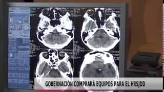 GOBERNACIÓN COMPRARÁ EQUIPOS PARA EL HRSJDD