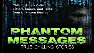 TOP Unsolved Mysteries Phone Calls, Emails, Text From Unknown Realm | True Chilling Stories
