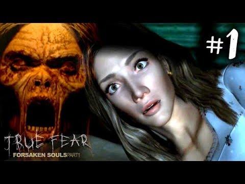 ХОРРОР ИГРА ► True Fear: Forsaken Souls Прохождение #1 ► ПРОХОЖДЕНИЕ ХОРРОР ИГРЫ НА РУССКОМ