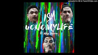 ISM ft. Mike Sherm - UONOMYLIFE -Video Upload powered by https://ww...