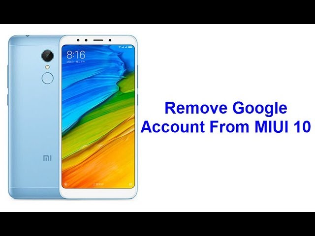 How to Remove Google/Gmail Account From MIUI 10 Download