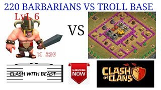 220 BARBARIANS VS TROLL BASE