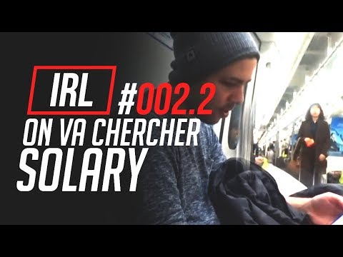#002.2 IRL - ON VA CHERCHER SOLARY (Taipouz & Amaury)