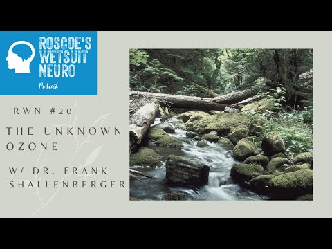 Roscoe's Wetsuit #20: Dr. Frank Shallenberger: The Unknown Ozone