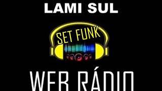 Set mix funk lami sul web radio 2019