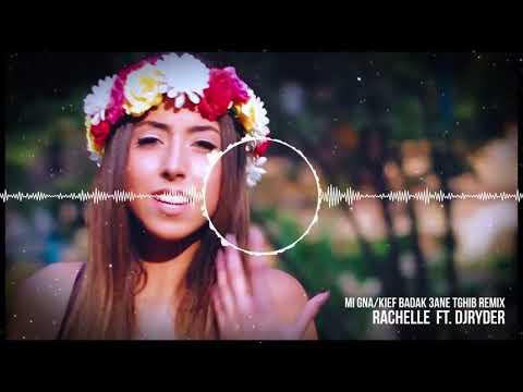 Rachelle Kiame - Mi Gna / Kif Baddak 3ani Tghib DjRyder Remix indir