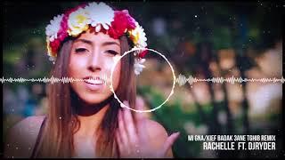 Rachelle Kiame - Mi Gna / Kif Baddak 3ani Tghib DjRyder Remix