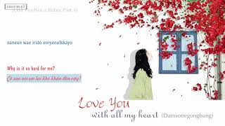 [Vietsub+Engsub+Rom] II Love You With All My Heart - Damsonegongbang (OST I'm Not A Robot Part 4)