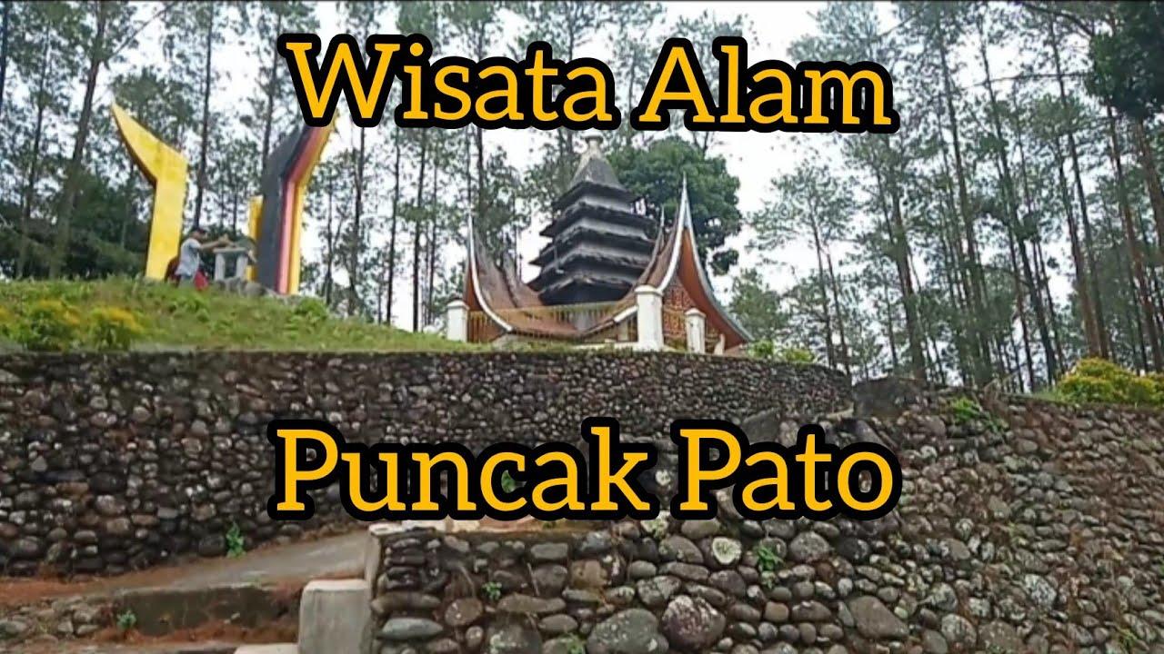 Puncak Pato Tempat Wisata Yang Memadukan Alam Dan Sejarah Di Sumatra Barat Youtube