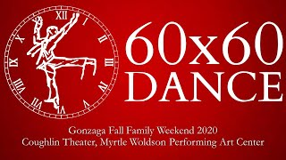 Gonzaga University Dance Department presents 60x60
