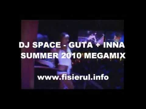 DJ SPACE - GUTA + INNA MEGAMIX 2010 un bel vedere per il genere maschile