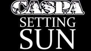 Caspa - Setting Sun (Antiserum & Mayhem Remix) (Alpha Omega)
