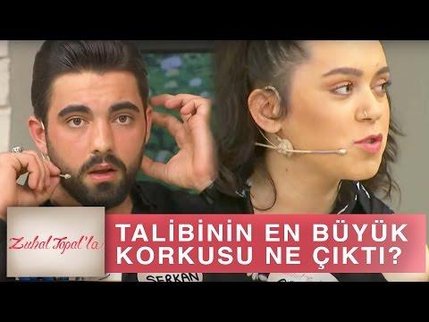 Zuhal Topal'la 189. Bölüm (HD)   Serkan'ın Talibi Gülşah, En Büyük Korkusunu Açıkladı!