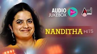 Nanditha Hits | Super Audio Hits Jukebox 2017 | New Kannada Seleted Hits