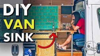 How To Install A KITCHEN SINK In A CAMPER VAN � DIY Camper Van Build #VANLIFE