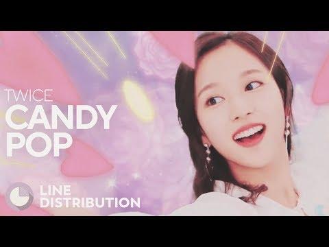 TWICE - Candy Pop (Line Distribution)