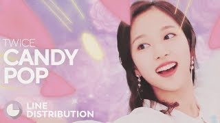 TWICE - Candy Pop (Line Distribution)