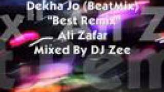 Dekha Jo (Ali Zafar) Beat Mix by DJ Zee