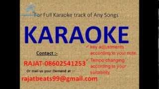 Zamane ke dekhein hain Karaoke track