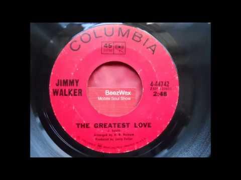 jimmy walker  -  the greatest love