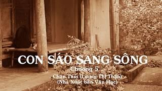 CON SÁO SANG SÔNG - Chương 5