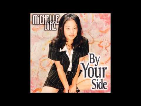By Your Side   Michelle Diaz (original version)